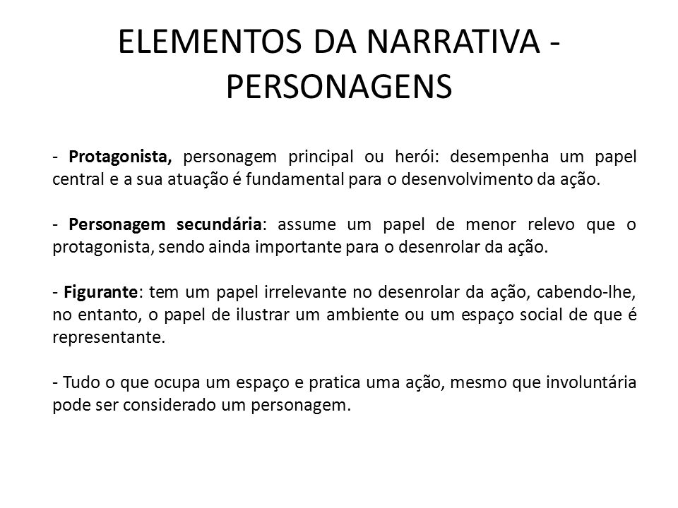 ELEMENTOS DA NARRATIVA - PERSONAGENS