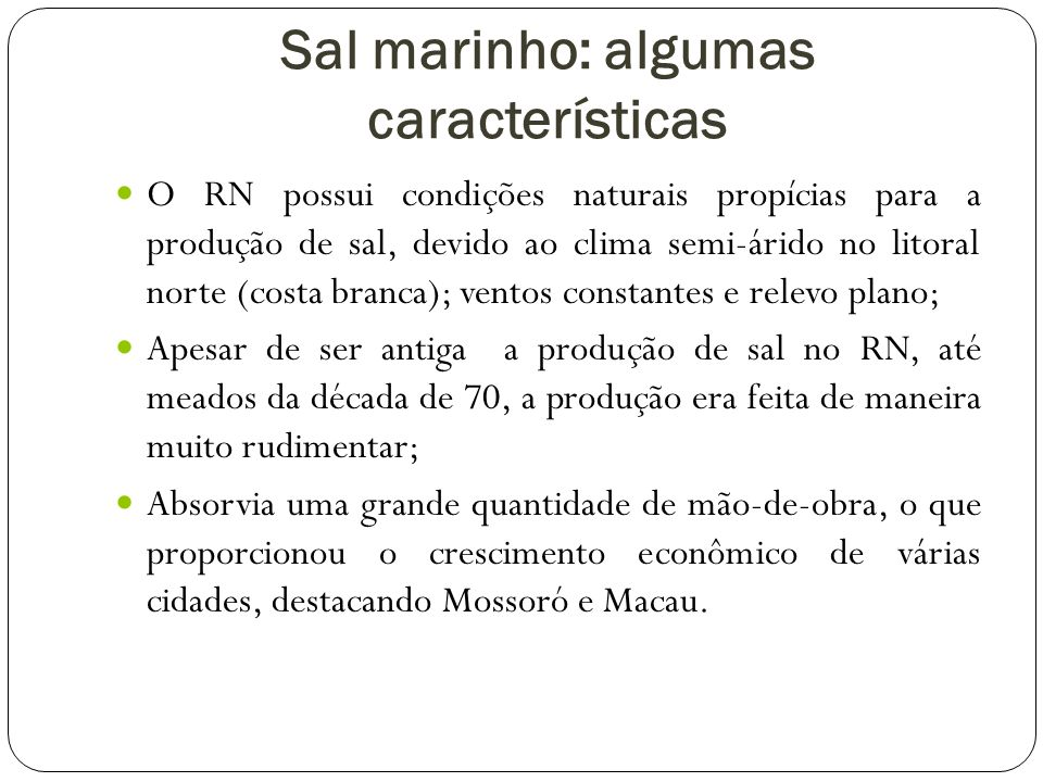 Sal marinho: algumas características