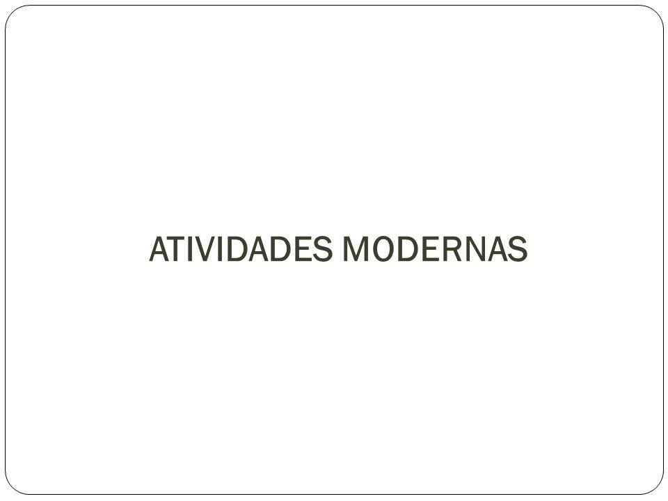 ATIVIDADES MODERNAS