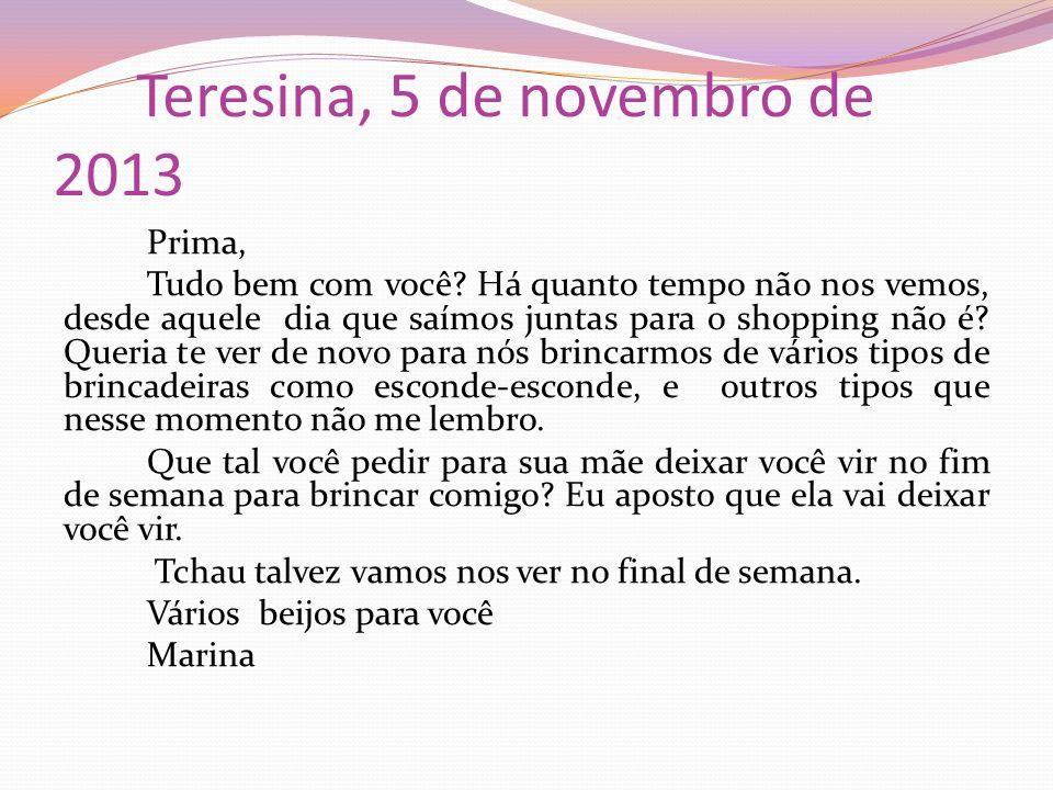 Teresina, 5 de novembro de 2013