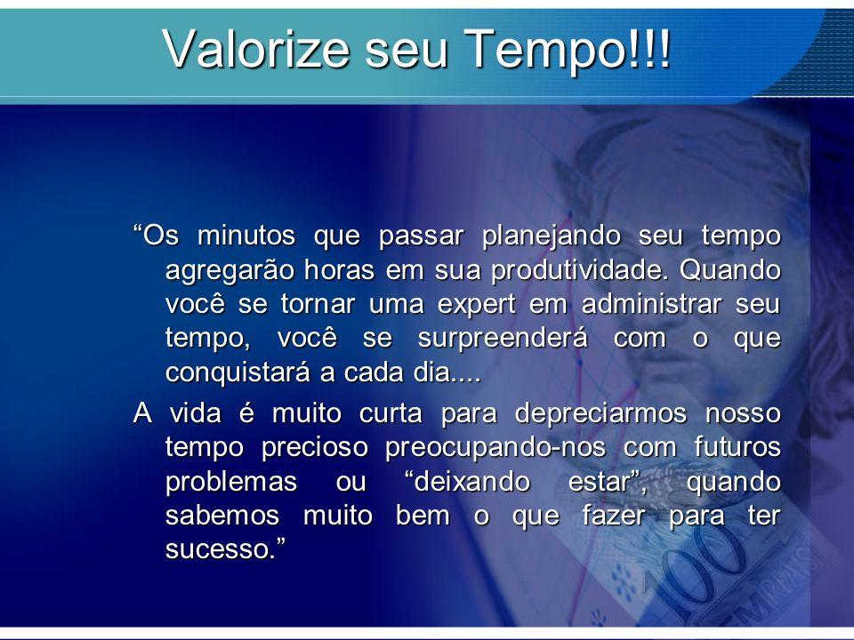 Valorize seu Tempo!!!