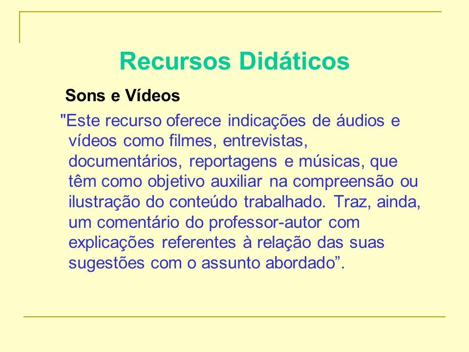 Recursos Didáticos Sons e Vídeos