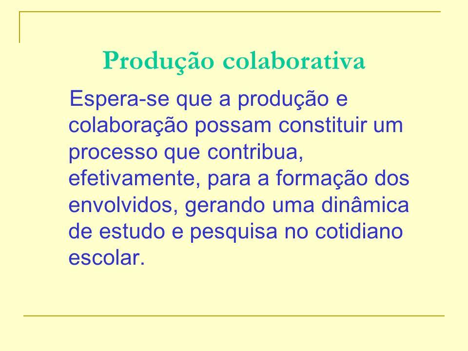 Produção colaborativa