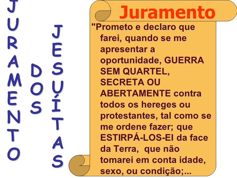 Juramento JESUÍTAS JURAMENTO DOS
