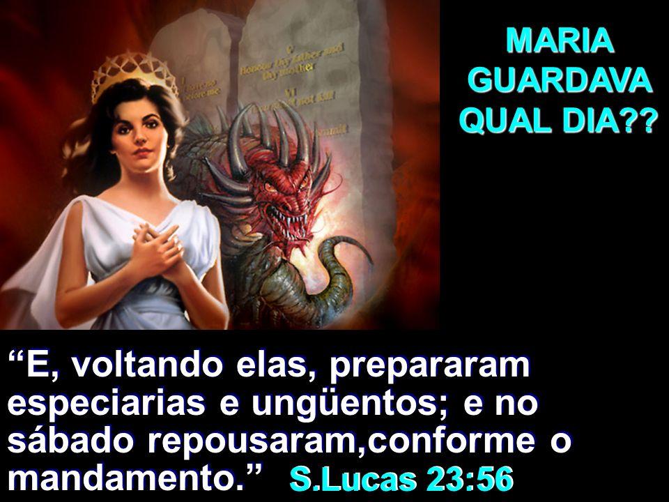 MARIA GUARDAVA QUAL DIA
