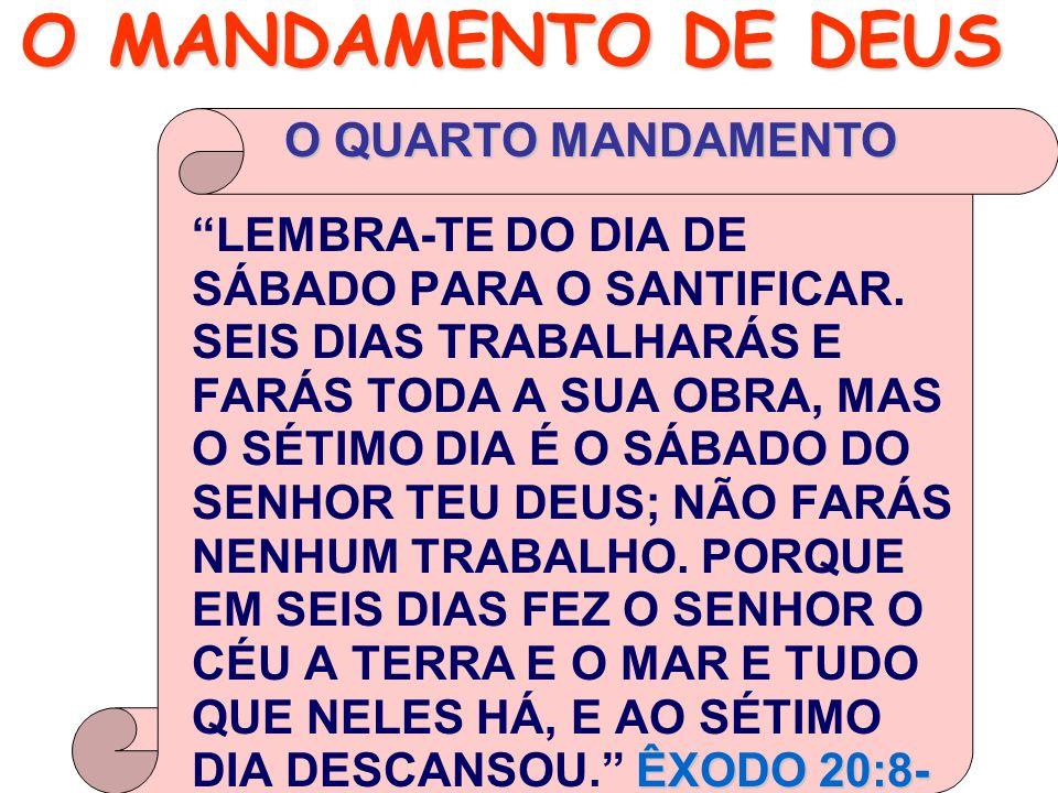 O MANDAMENTO DE DEUS O QUARTO MANDAMENTO