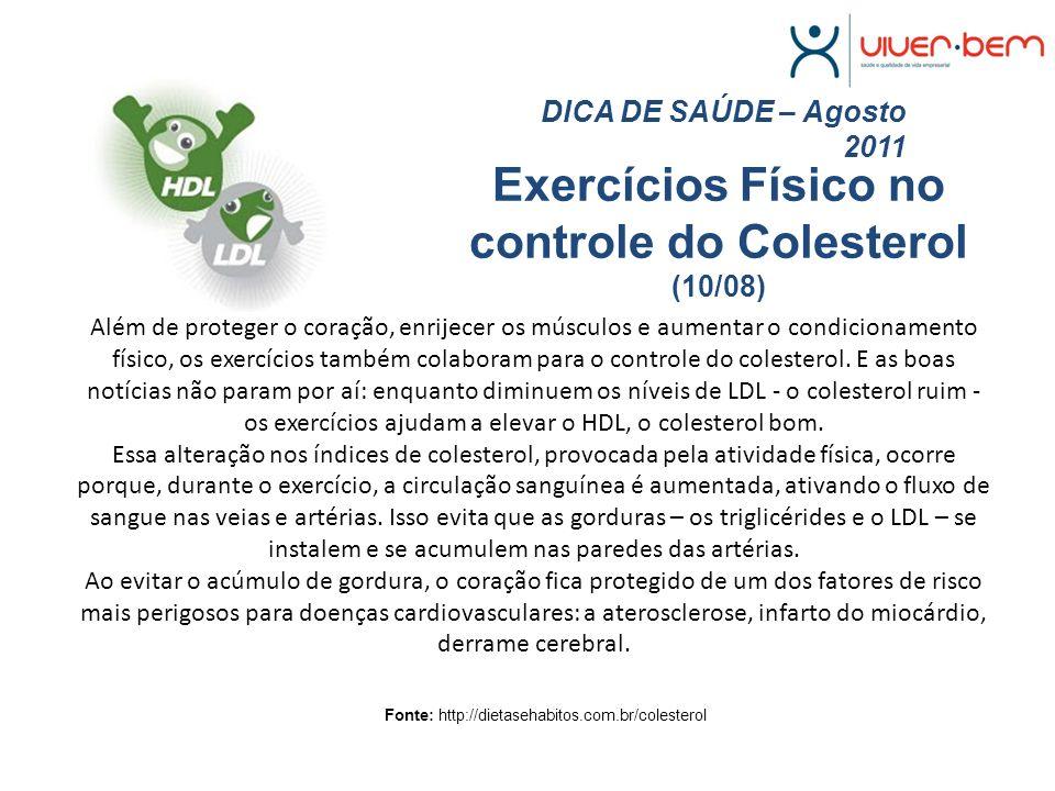 Exercícios Físico no controle do Colesterol (10/08)