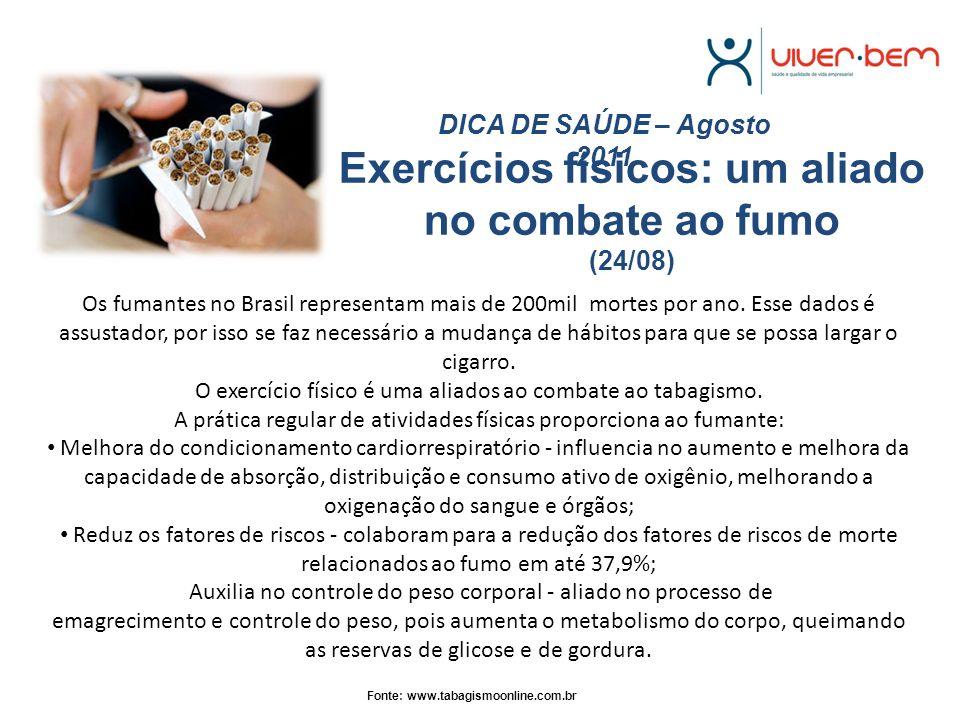 Exercícios físicos: um aliado no combate ao fumo (24/08)