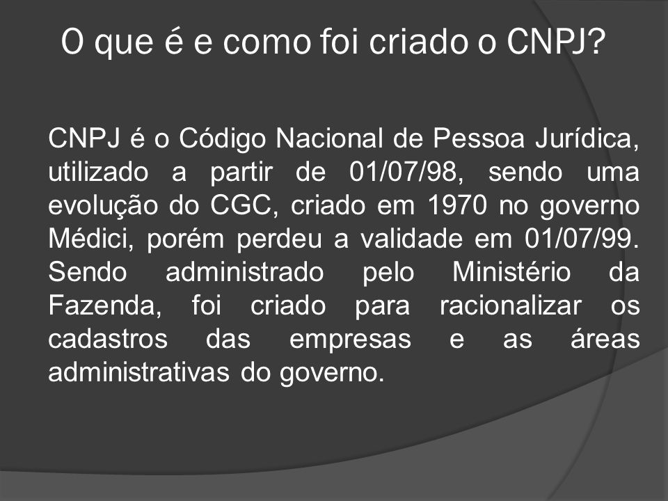 O que é e como foi criado o CNPJ
