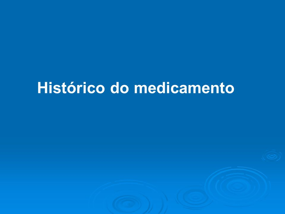 Histórico do medicamento