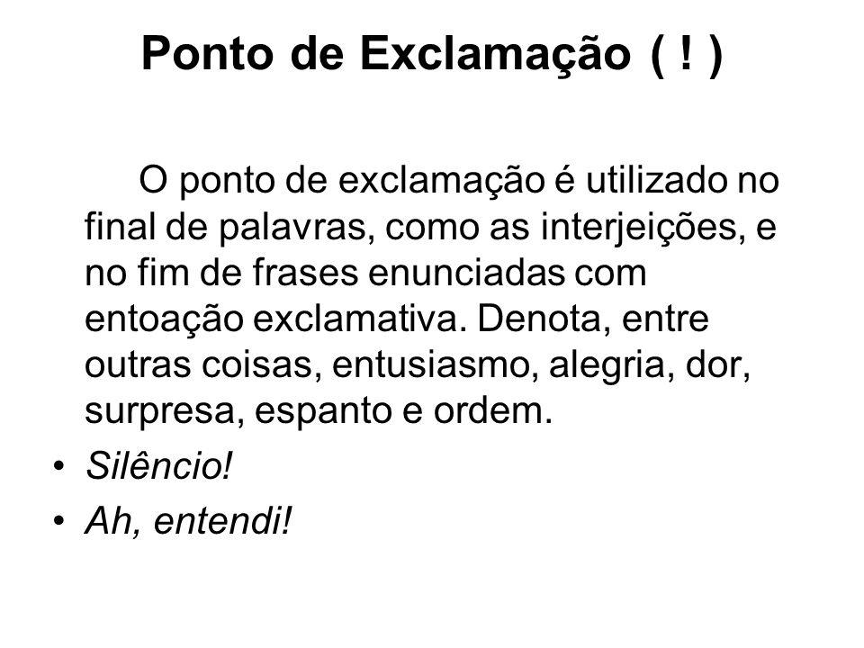 Ponto de Exclamação ( ! )