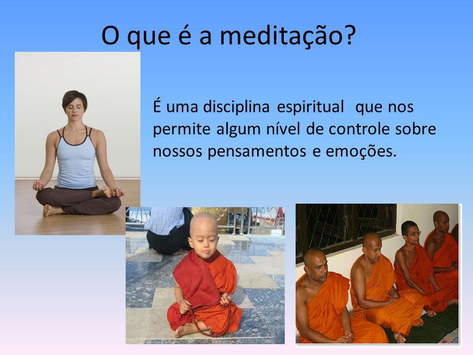 O que é a meditação.