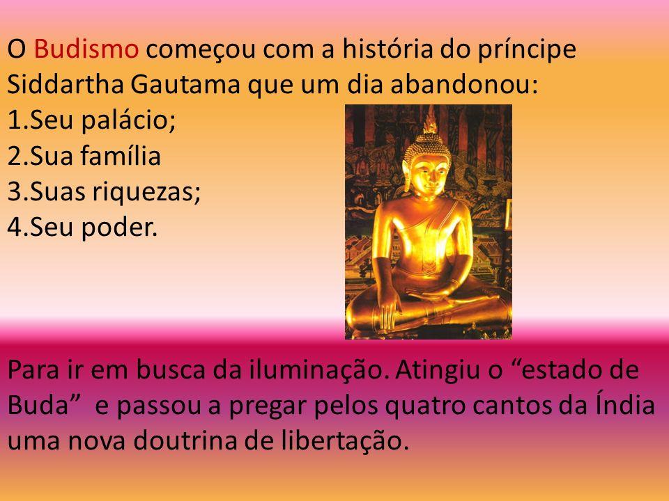 O Budismo começou com a história do príncipe