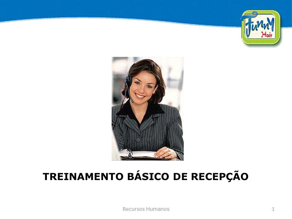 TREINAMENTO BÁSICO DE RECEPÇÃO
