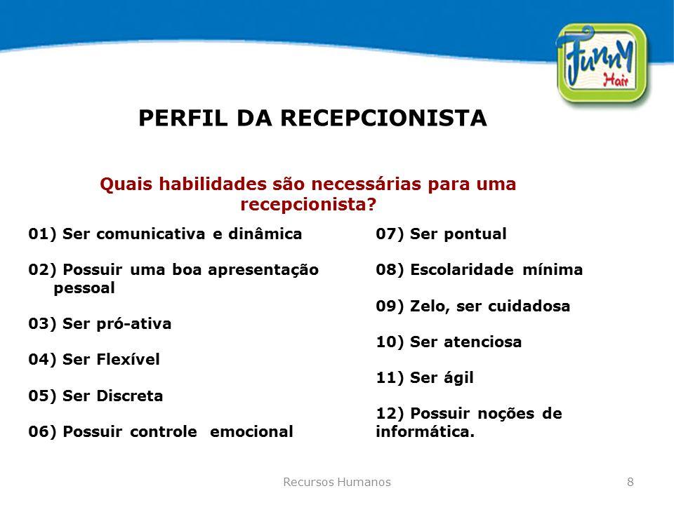 PERFIL DA RECEPCIONISTA