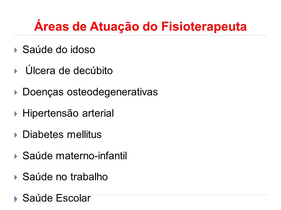 Áreas de Atuação do Fisioterapeuta