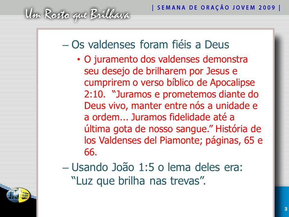 Os valdenses foram fiéis a Deus