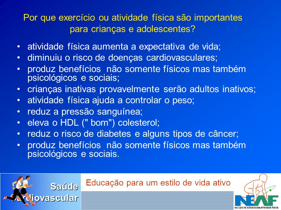 Por que exercício ou atividade física são importantes