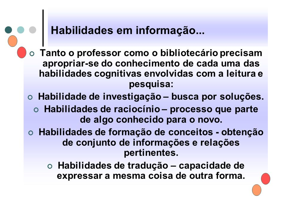 Habilidades em informação...