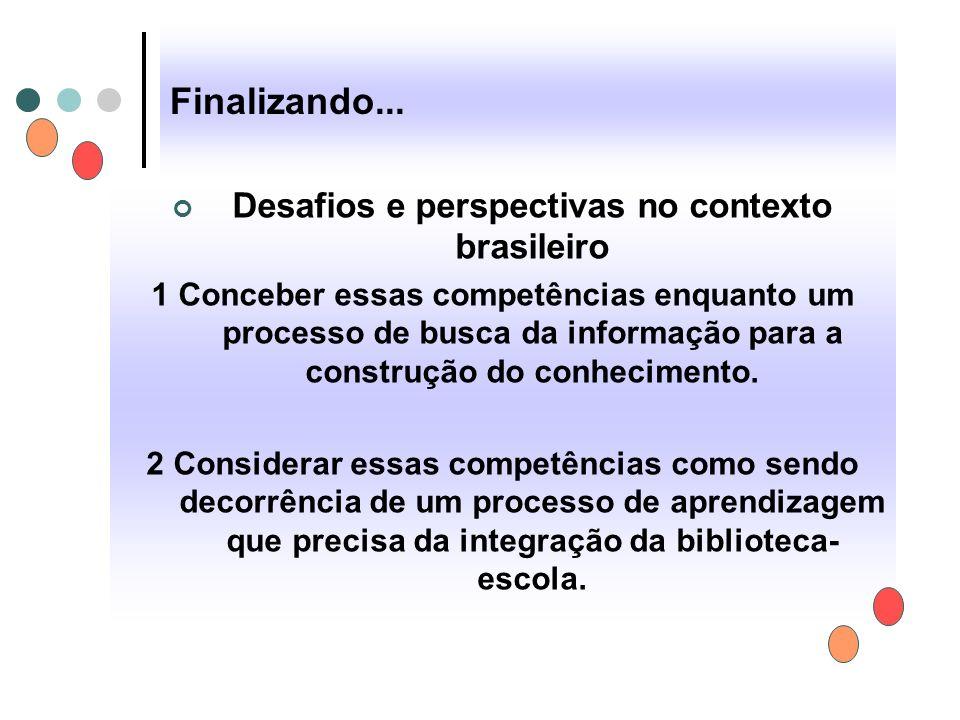 Desafios e perspectivas no contexto brasileiro