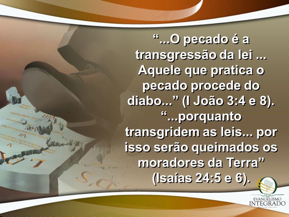 . O pecado é a transgressão da lei