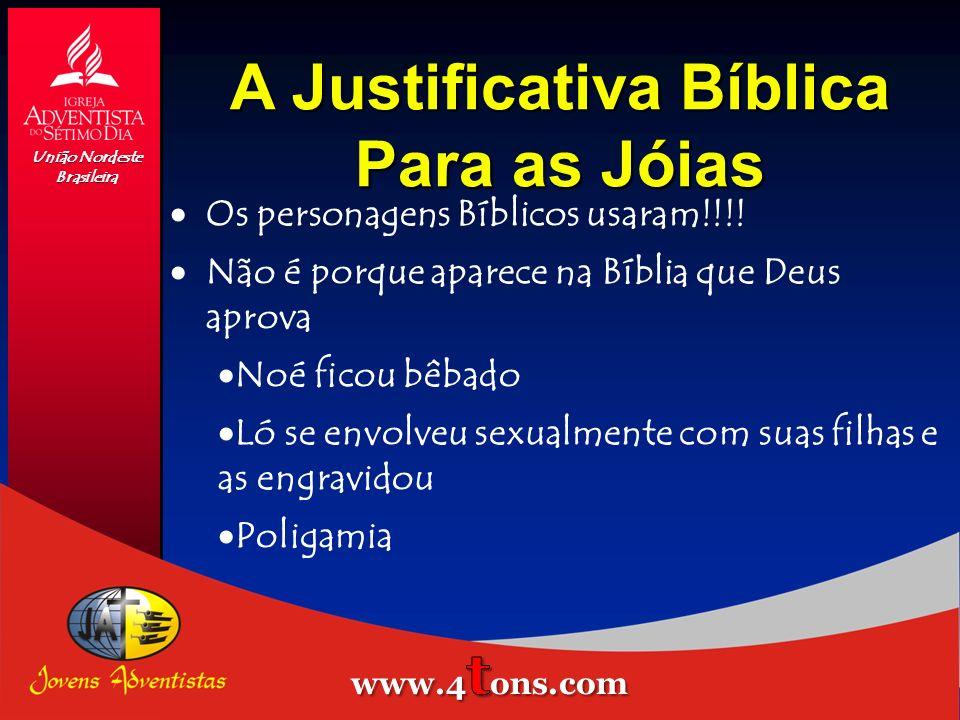 A Justificativa Bíblica Para as Jóias União Nordeste Brasileira