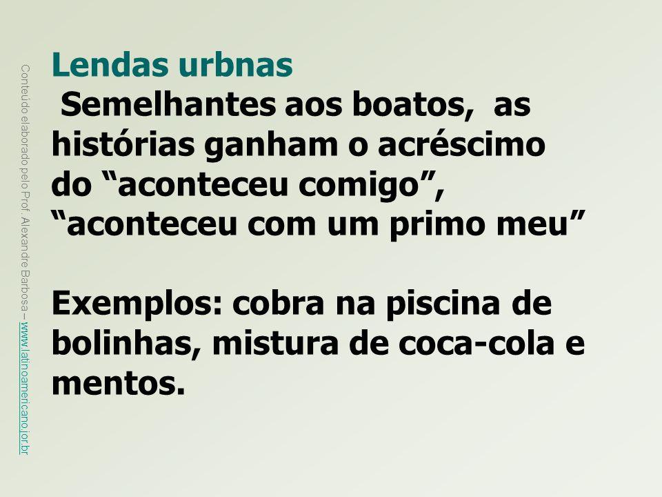 Exemplos: cobra na piscina de bolinhas, mistura de coca-cola e mentos.