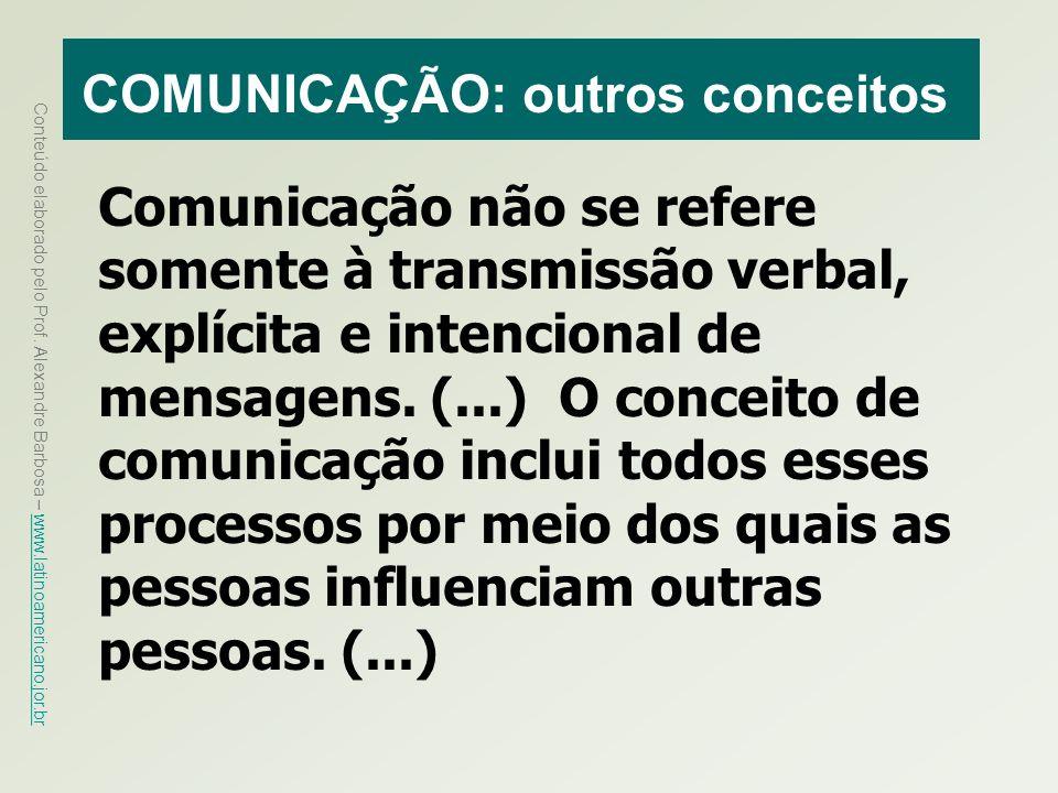 COMUNICAÇÃO: outros conceitos