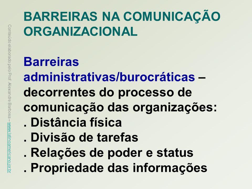 BARREIRAS NA COMUNICAÇÃO ORGANIZACIONAL