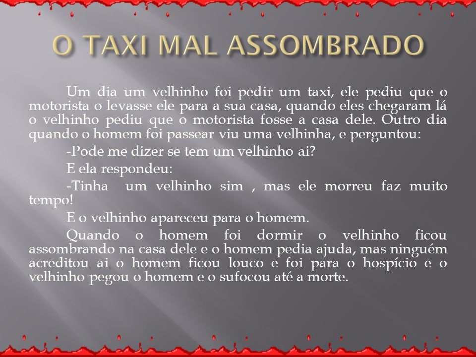 O TAXI MAL ASSOMBRADO