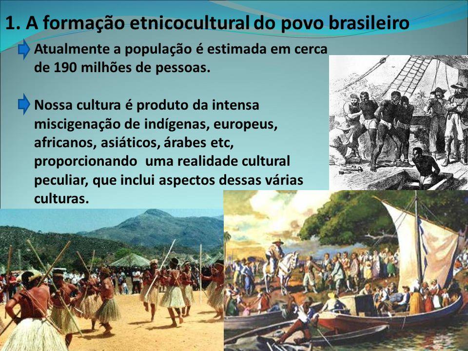 1. A formação etnicocultural do povo brasileiro