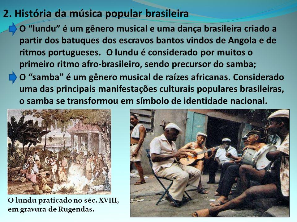 2. História da música popular brasileira