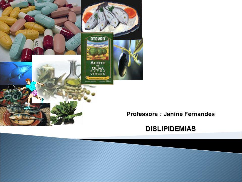 Professora : Janine Fernandes