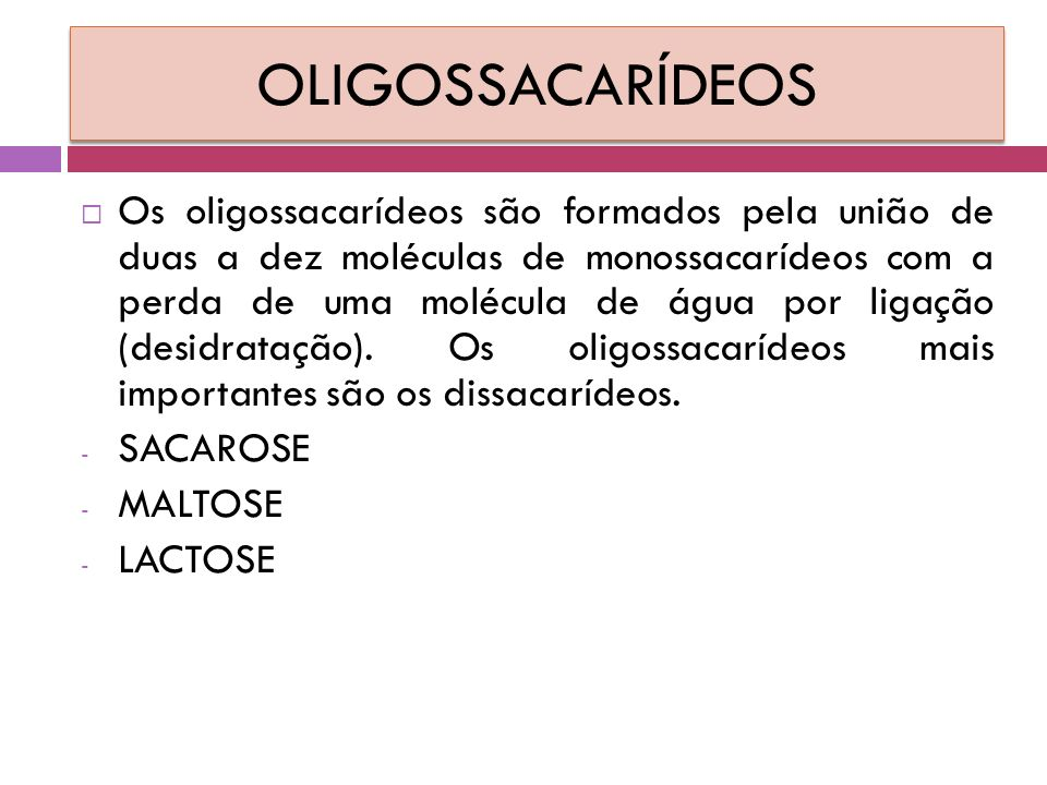 OLIGOSSACARÍDEOS