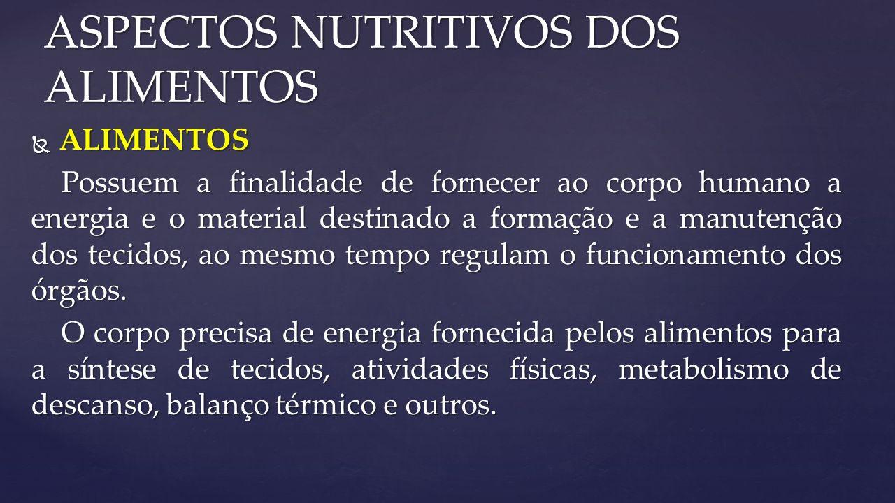 ASPECTOS NUTRITIVOS DOS ALIMENTOS