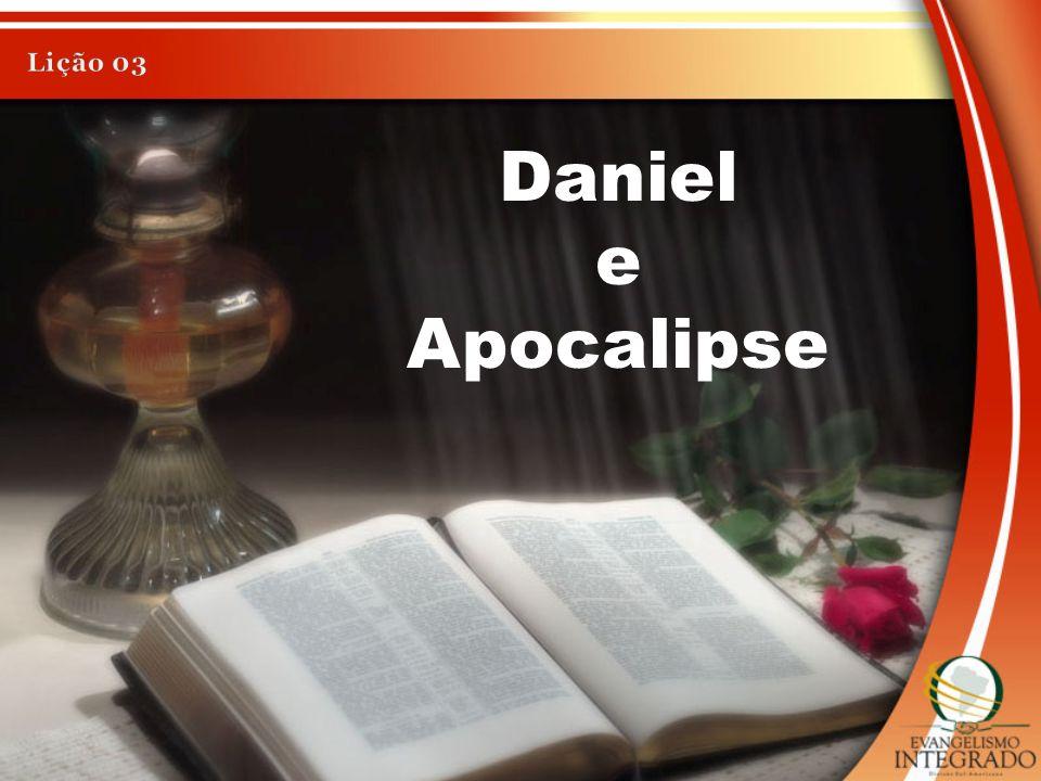 Lição 03 Daniel e Apocalipse