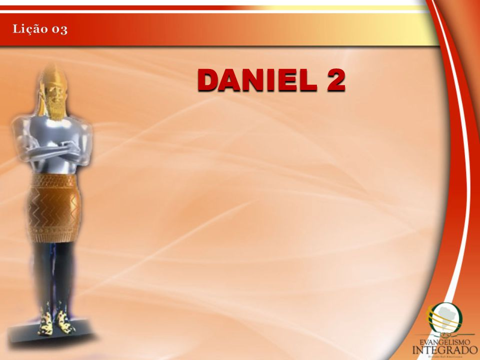Lição 03 Daniel 2
