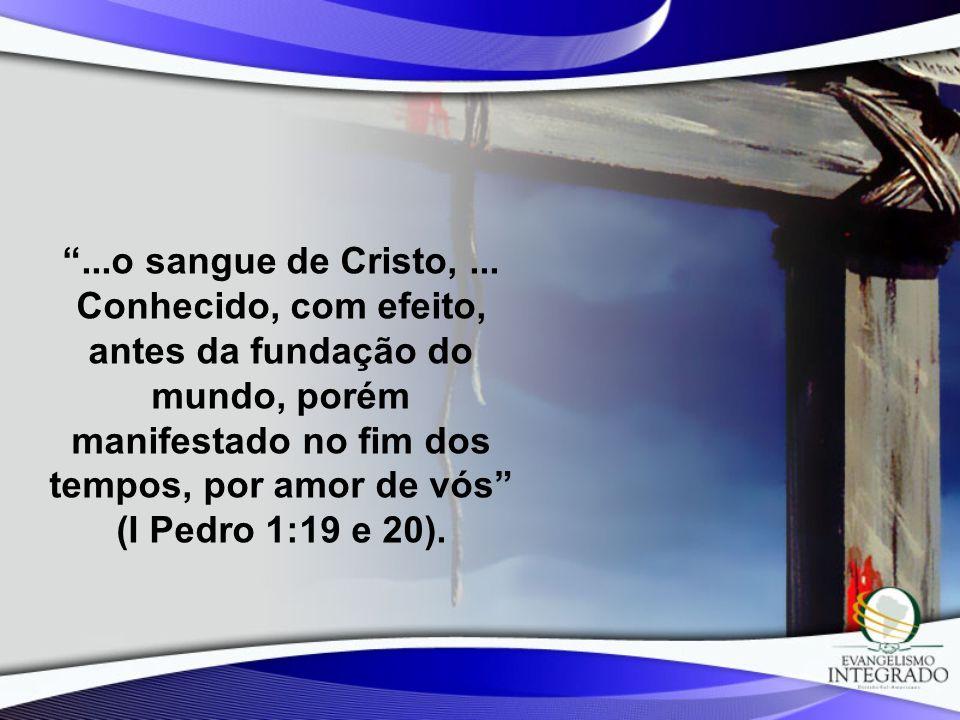 ...o sangue de Cristo, ...