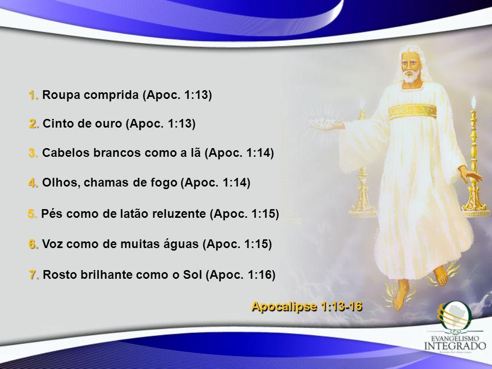 1. Roupa comprida (Apoc. 1:13)