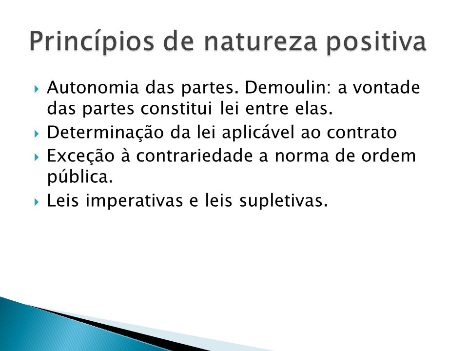 Princípios de natureza positiva