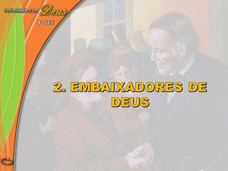 2. Embaixadores de Deus