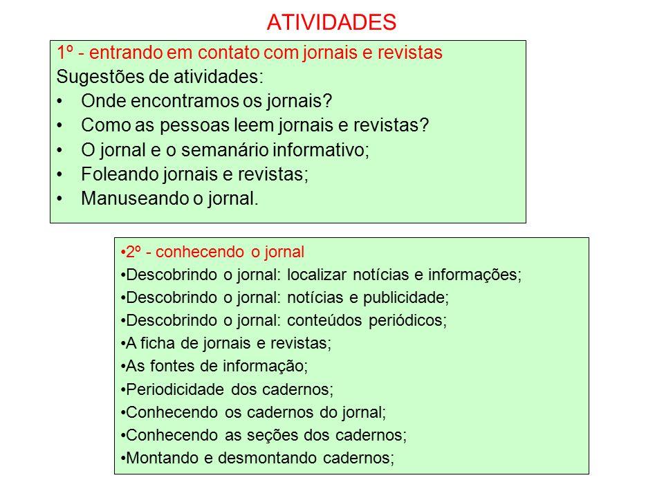 ATIVIDADES 1º - entrando em contato com jornais e revistas