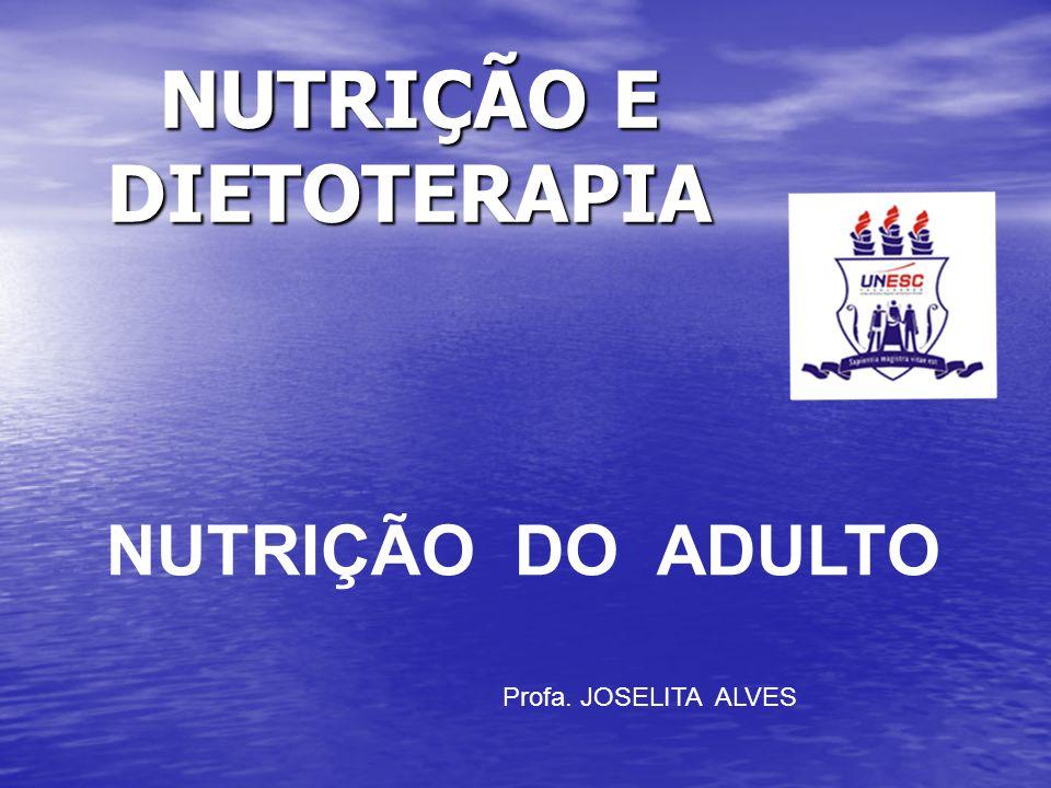 NUTRIÇÃO E DIETOTERAPIA