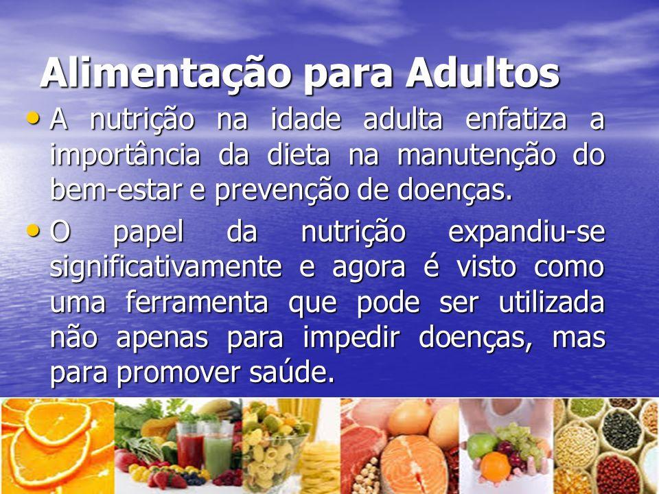 Alimentação para Adultos