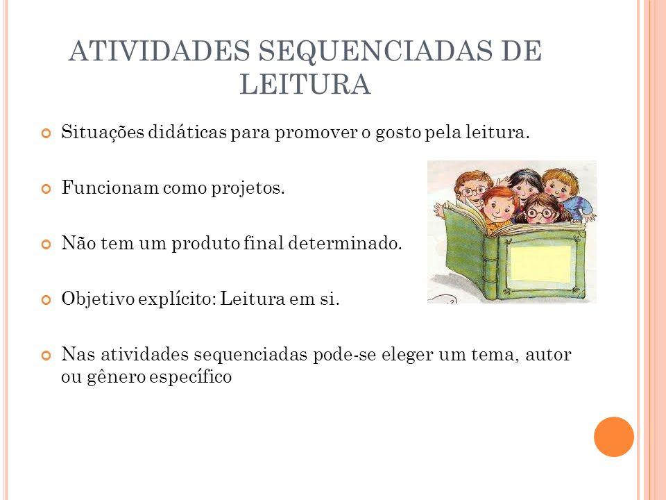 ATIVIDADES SEQUENCIADAS DE LEITURA