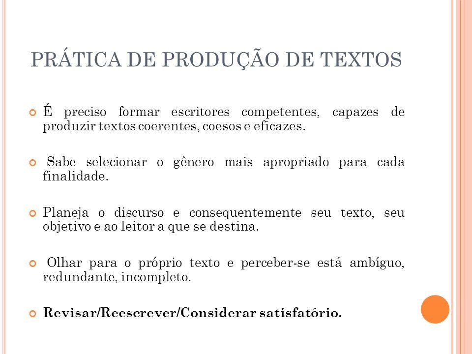 PRÁTICA DE PRODUÇÃO DE TEXTOS