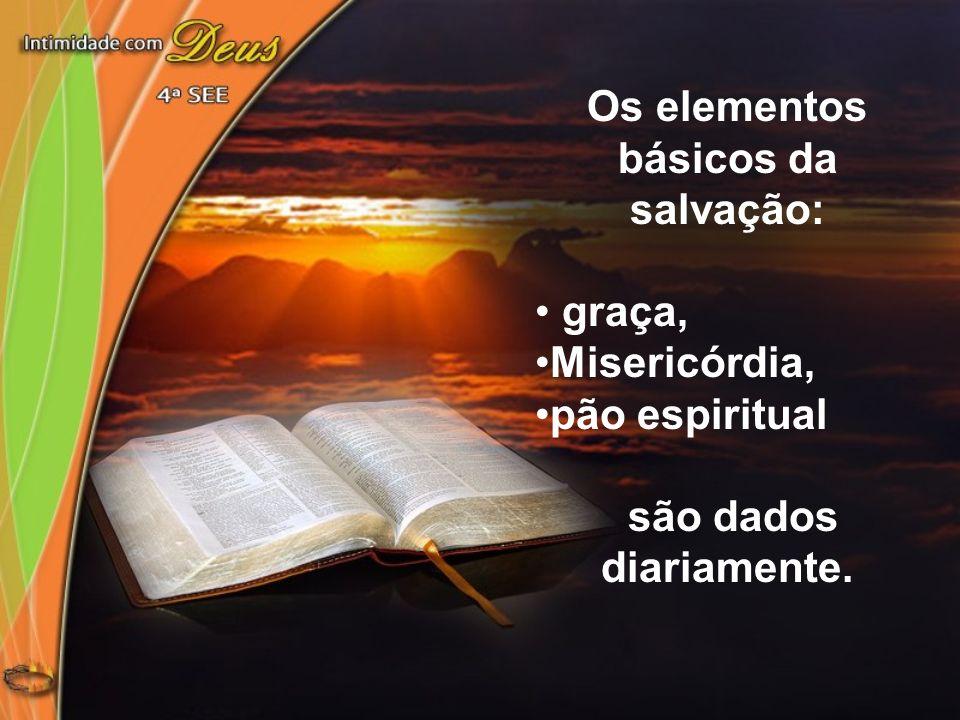 Os elementos básicos da salvação: