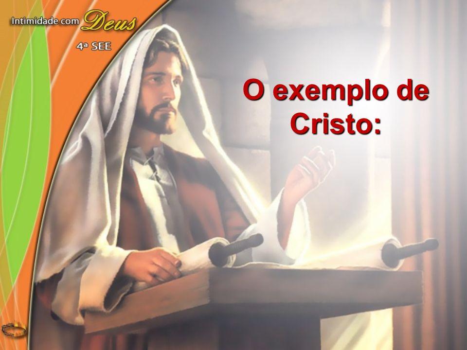O exemplo de Cristo: