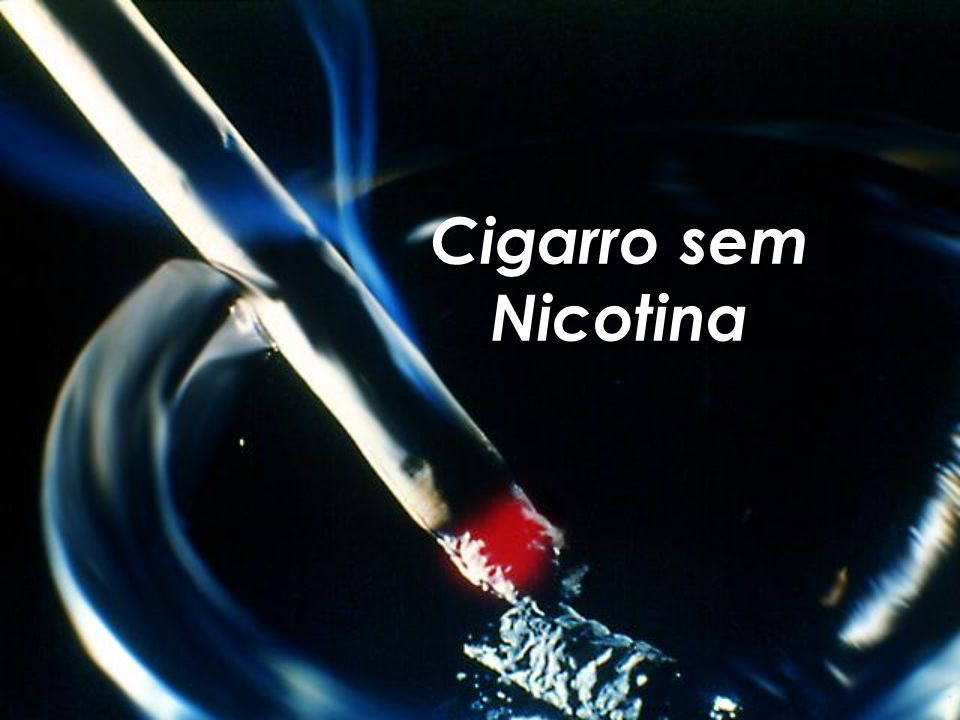 Cigarro sem Nicotina