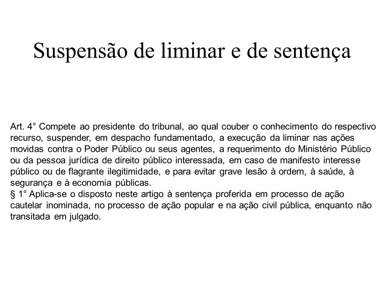 Suspensão de liminar e de sentença